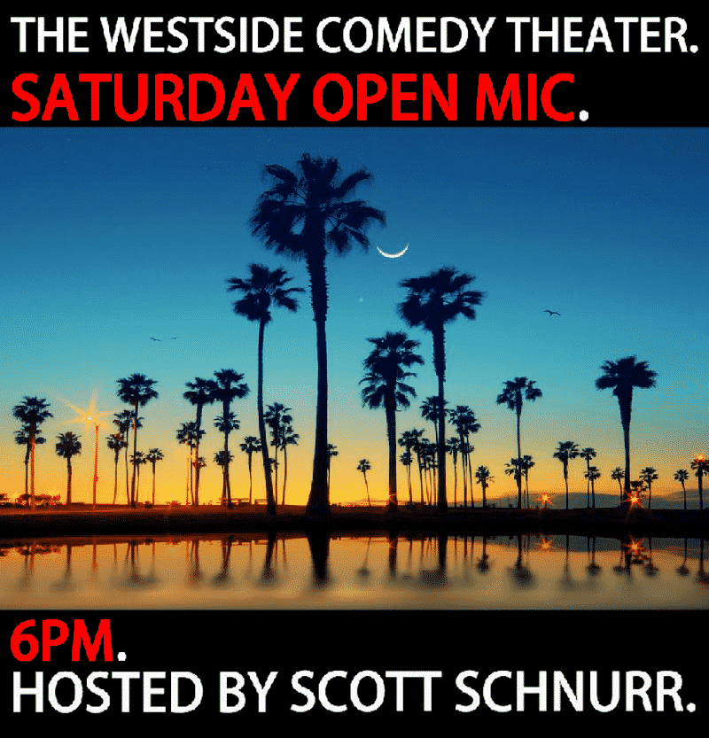 The Saturday Open Mic (Stand Up) - Westside Comedy