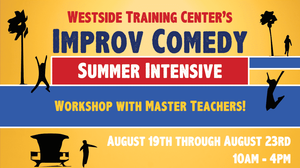 Improv Comedy Summer Intensive (August 19th - August 23rd